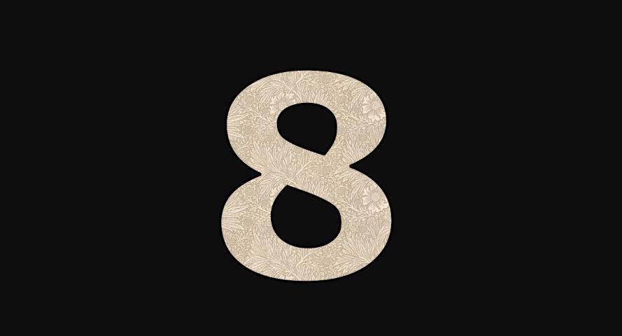 Die Bedeutung der Zahl 8: Numerologie und Zahlenmystik