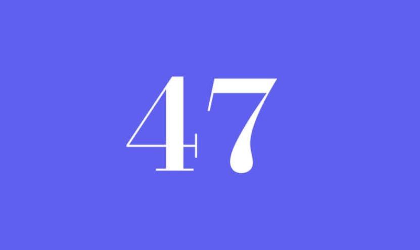 Engelszahl 47
