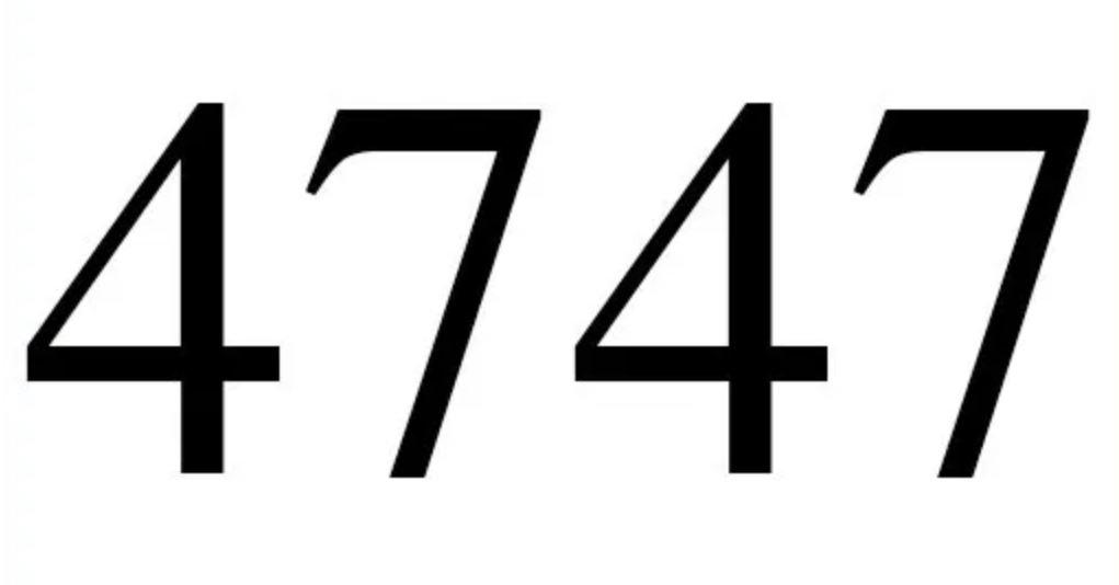 Engelszahl 4747