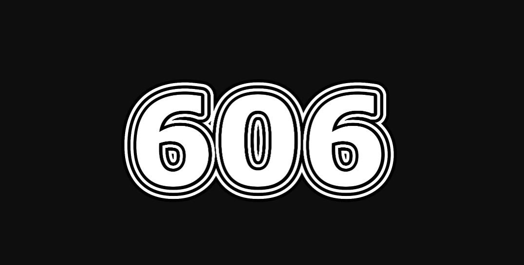 Engelszahl 606