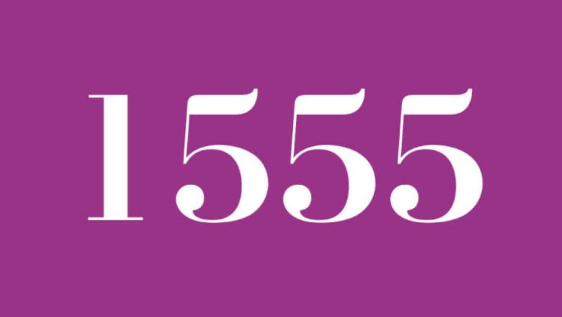 Die Bedeutung der Zahl 1555